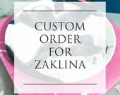 Custom order for Zaklina