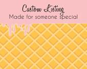 Custom Listing For Stacy