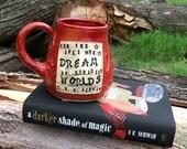 Pottery Mug, For the ones who dream of stranger worlds, V. E. Schwab, Autumn Red-Handmade by Daisy Friesen