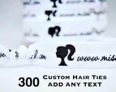 300 Custom Hair Ties, ADD ANY TEXT, Custom Printed Hair Ties, Fundraising, Advertising, Marketing, Handmade Promotional Item, Customize Logo