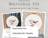 RESERVED for Ava - Robin Embroidery Kit + Needles