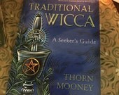 Traditional Wicca: A Seeker's Guide Signed from Author