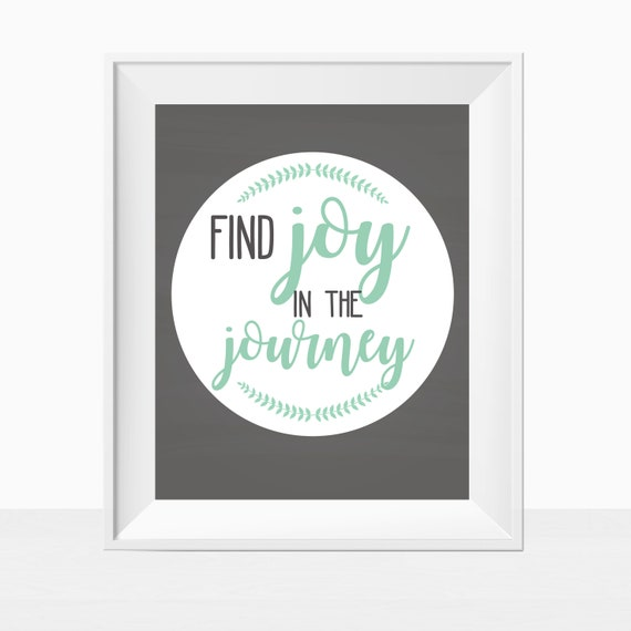 Printable Pdf Instant Download Find Joy In The Journey Quote