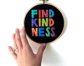 Find Kindness Embroidery Pattern by Sarah K. Benning - 100% of FIND KINDNESS proceeds donated to the International Refugee Assistant Project