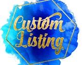 Custom Listing for Alana Lowe-Rios