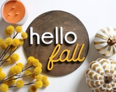 "12"" white and yellow hello fall sign"
