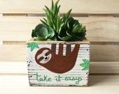 Sloth Box, Sloth Gift, Succulent Planter, Sloth Planter, Custom Sloth Gift, Sloth Lovers, Take it Easy sloth, Personalized Sloth Decor Gift