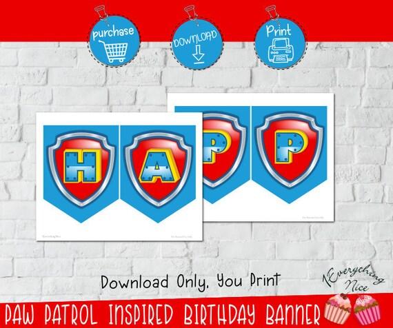 INSTANT DIGITAL DOWNLOAD Paw Patrol Inspired Happy Birthday Banner