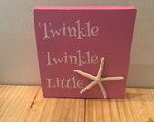 Twinkle Twinkle Little Star, Wood block, starfish