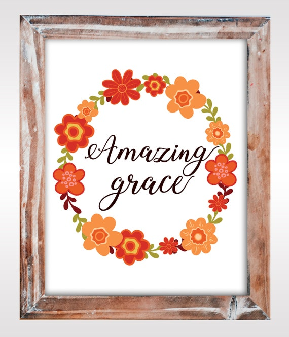 Amazing Grace Wall Art Printable with Flower Frame, Hymn Lyrics ...