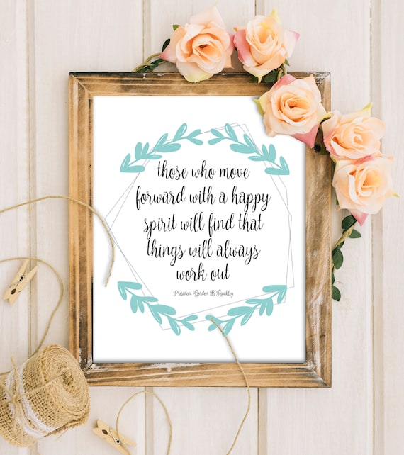 Printable LDS Quotes, General Conference Quote, LDS Home Decor Wall ...