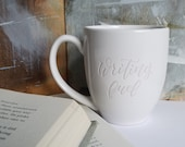 Writing Fuel Mug, Engraved Writer Mug, Inspirational Mug, Literary Cup, Gifts for Writers, Book Lover, Mugs with Sayings, Pretty Mugs, Gifts