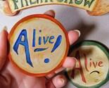 ALIVE....fun freakshow magnet for your fridge or locker