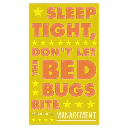 Sleep Tight Dont Let the Bedbugs Bite