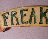 FREAK SHOW banner handmade wood mangetic fun