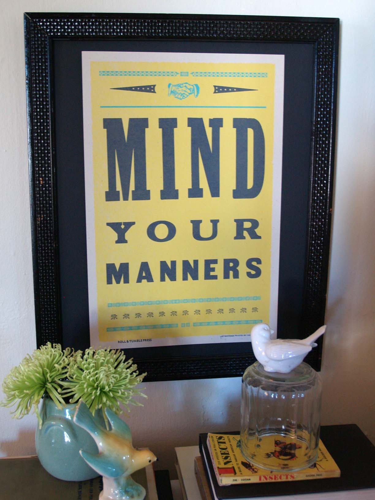 Mind Your Manners Handprinted letterpress poster