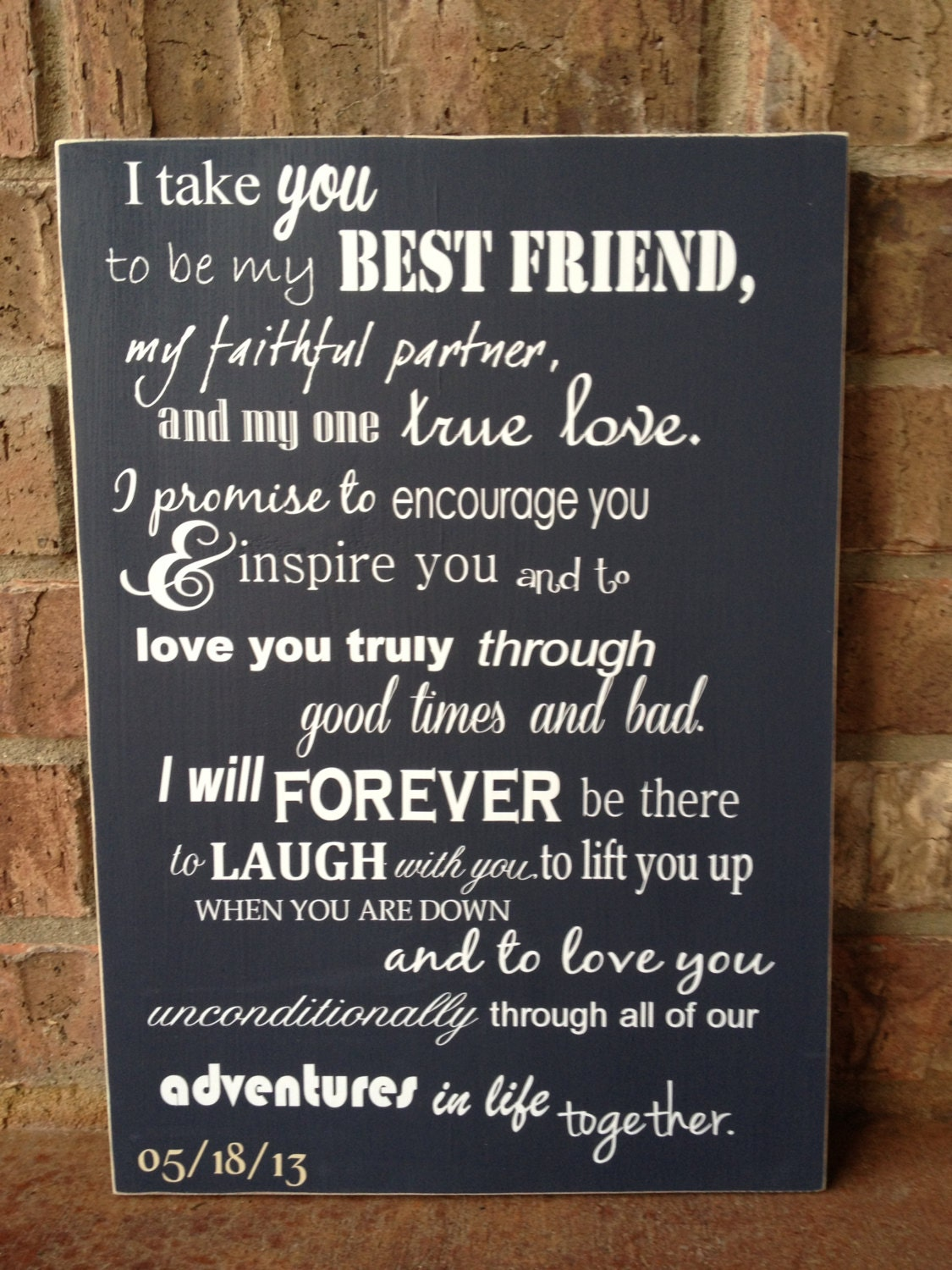 Best Friend Sister Wedding Quotes : I take you to be my best friend wedding sign by