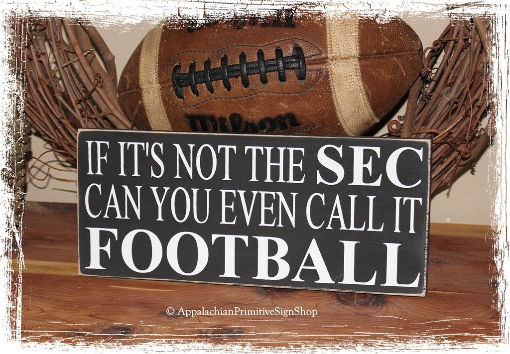 If Its Not The SEC Can You Even Call It FOOTBALL Wood