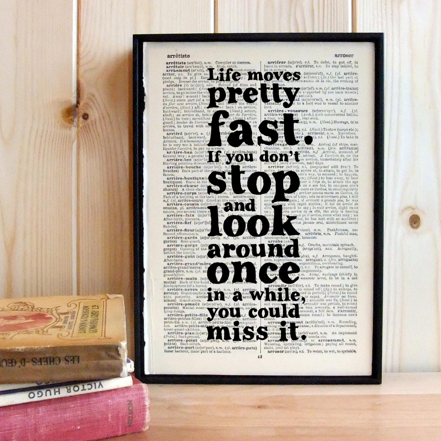 Inspirational Quote Life Moves Pretty Fast Ferris Bueller framed art on vintage book page graduation gift - BookishlyUK