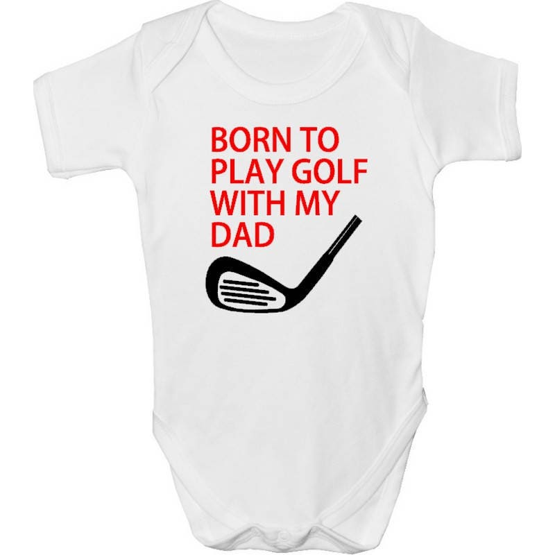 Born to play golf Baby Grow with FREE PP Made from 100% Soft Natural Cotton. Ideal Gift For a golf Fan