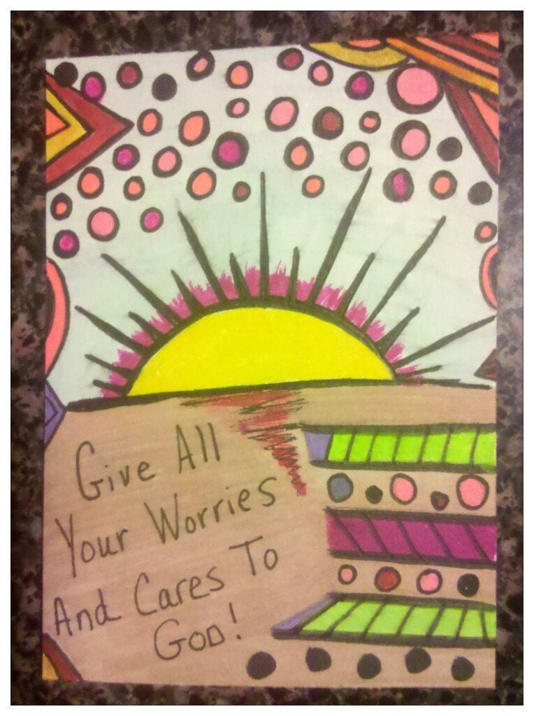 Give All Your Worries and Cares To God ACEO Free Shipping