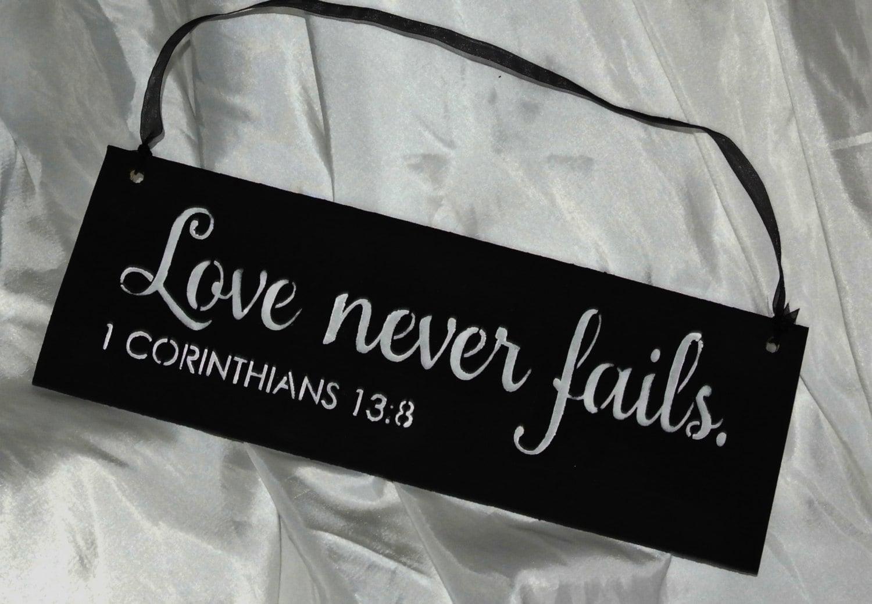 love never fails christian sign wedding sign bible