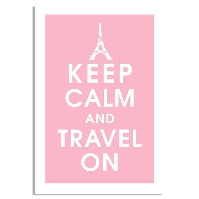 KEEP CALM AND TRAVEL ON,Eiffel Tower Paris 13x19 Poster (Pink Lemonade)