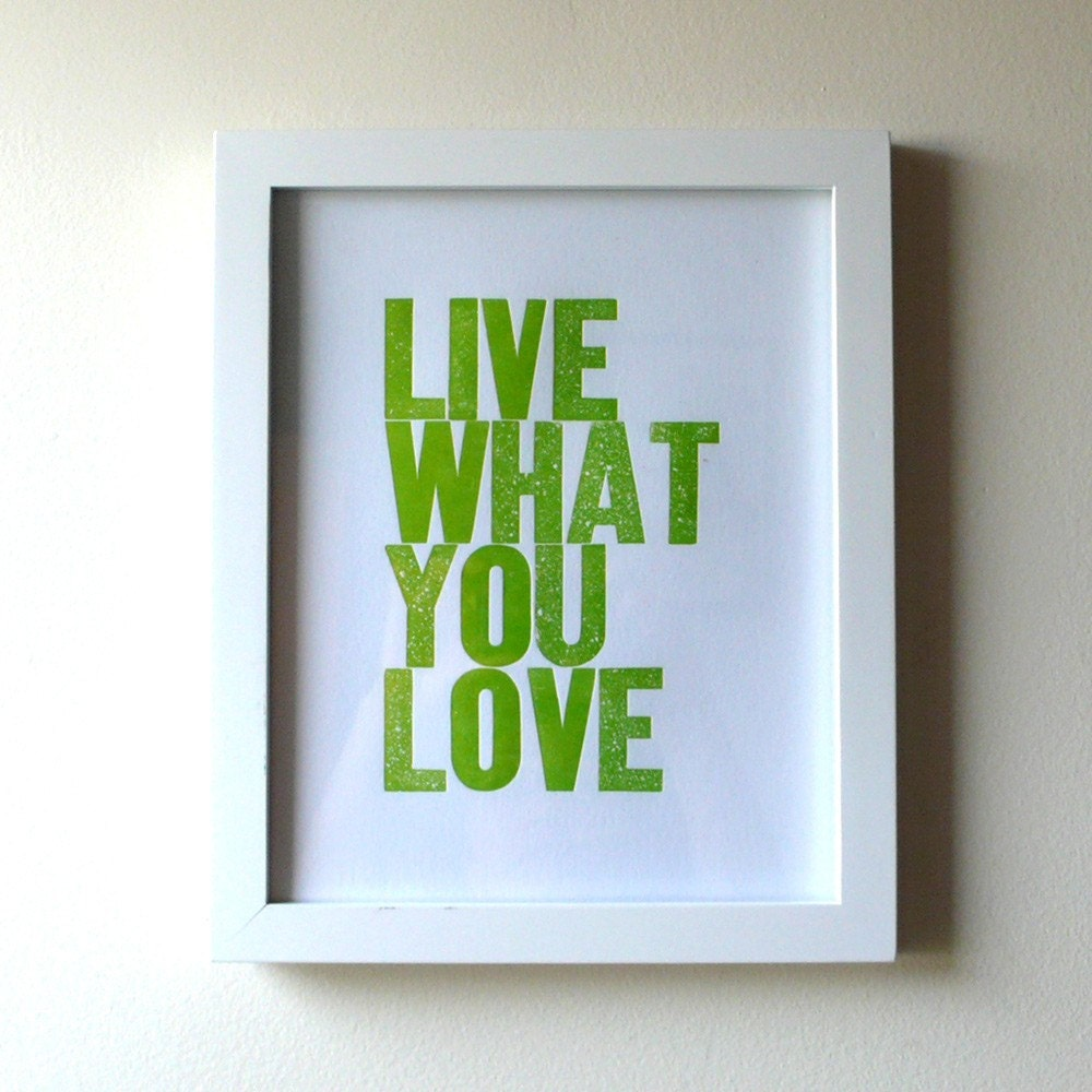 Live What You Love Letterpress Print in Grass Green