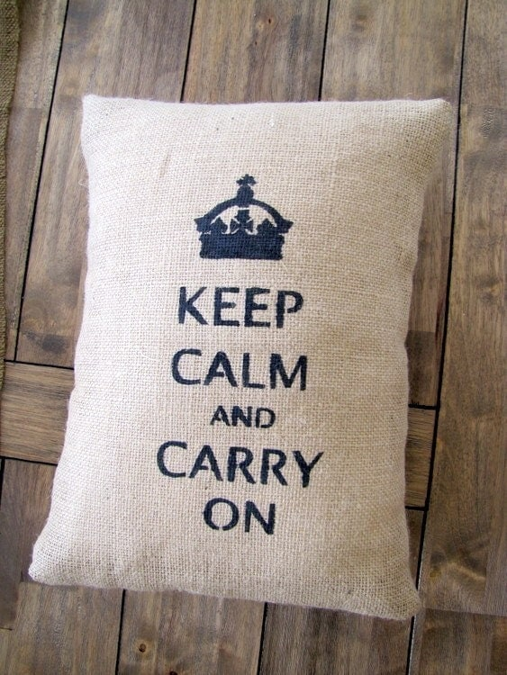 Keep Calm and Carry On Tan Burlap Pillow Cover