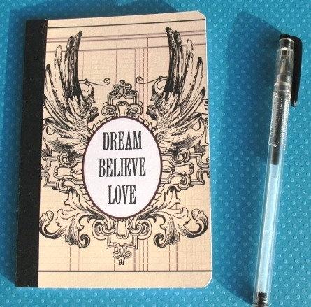 Dream Believe Love - Idea Diary / Project Journal