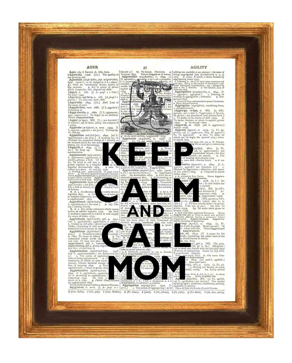 Mother day Keep calm and call mom Print Phone Vintage illustration, Dictionary art Print Upcycle book page
