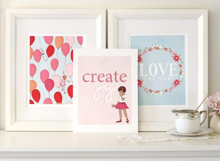 3 8x10 Prints- Balloons, Create Joy, Love You More