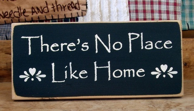 There's no place like home primitive wood sign by ...