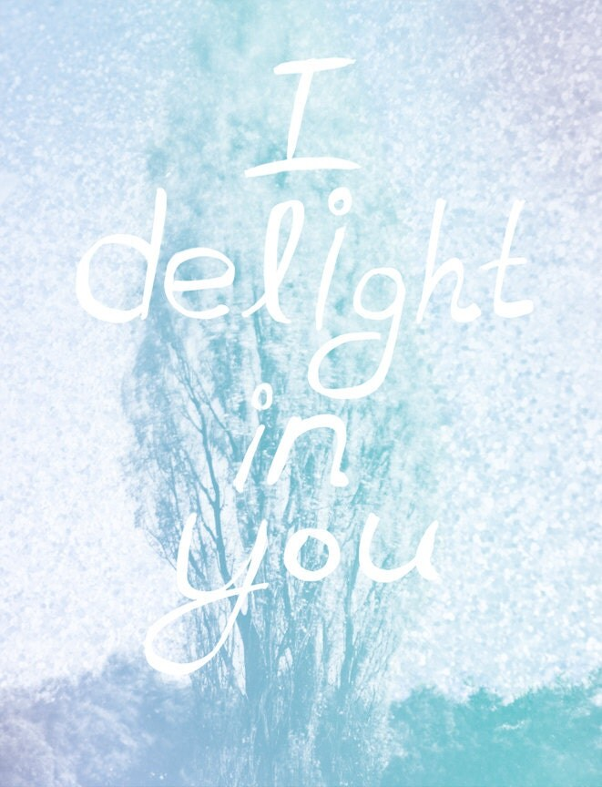 I Delight in you-blue - DelightfulJ