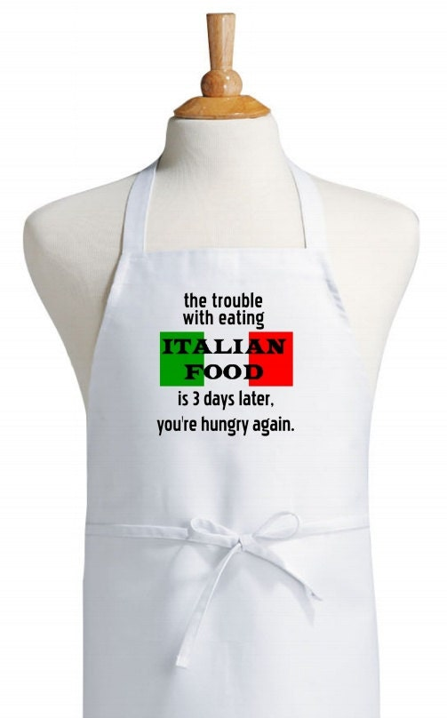 The Trouble With Italian Food Chef Aprons - Italian Cooking Aprons