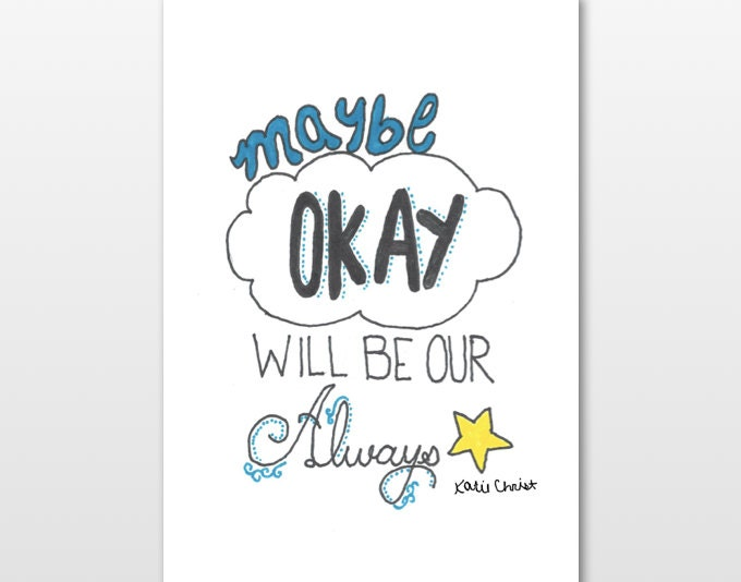 the fault in our stars quotes maybe okay will be our
