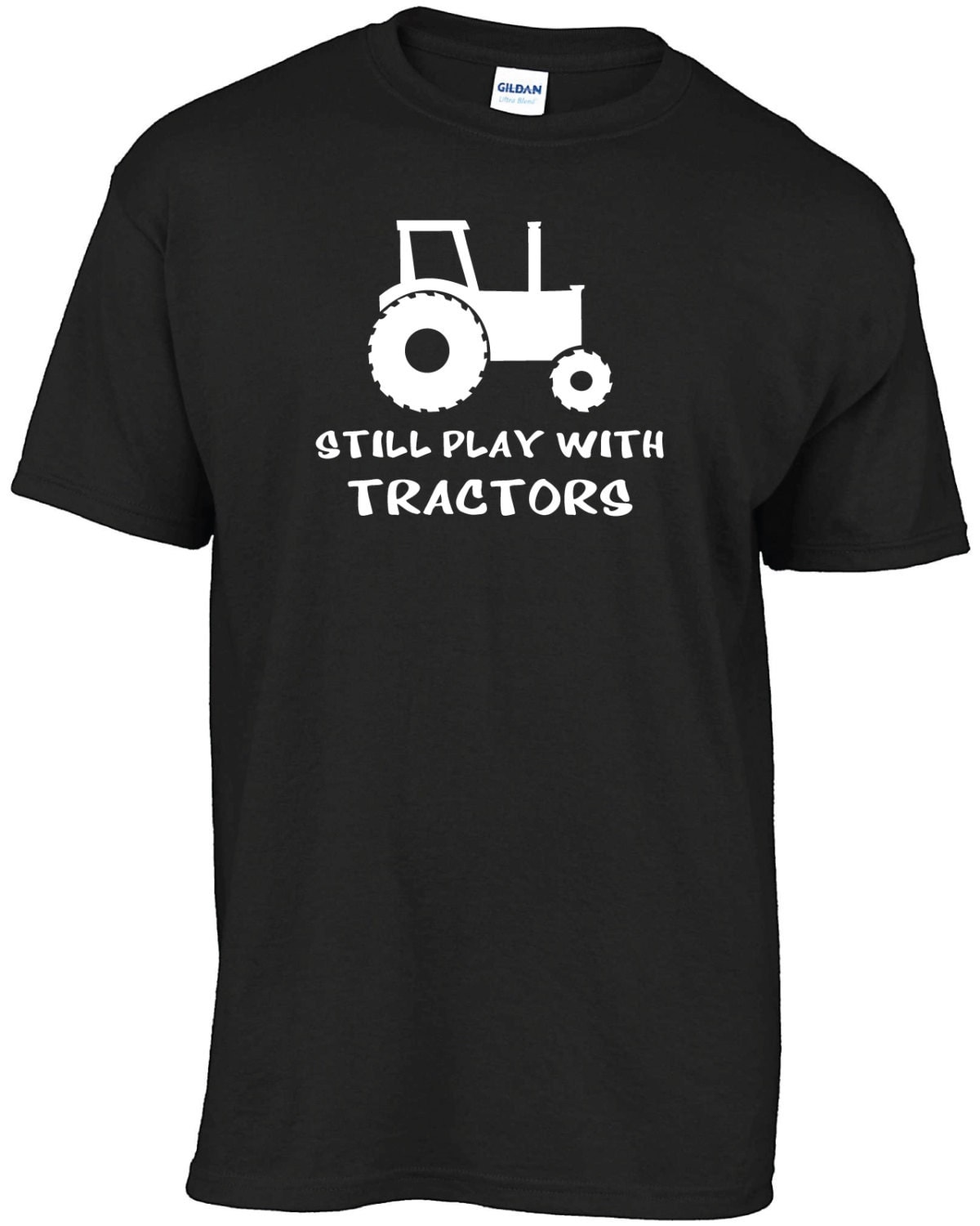 Still play with tractors tshirt