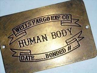 sale reduced 2 dollars HUMAN BODY TAG MORBID GOTH HALLOWEEN STEAMPUNK SUPPLIES BODY TAG WELLS FARGO EXP CO vintage brass CHARMS ZNE metal art findings assemblage jewelry art doll