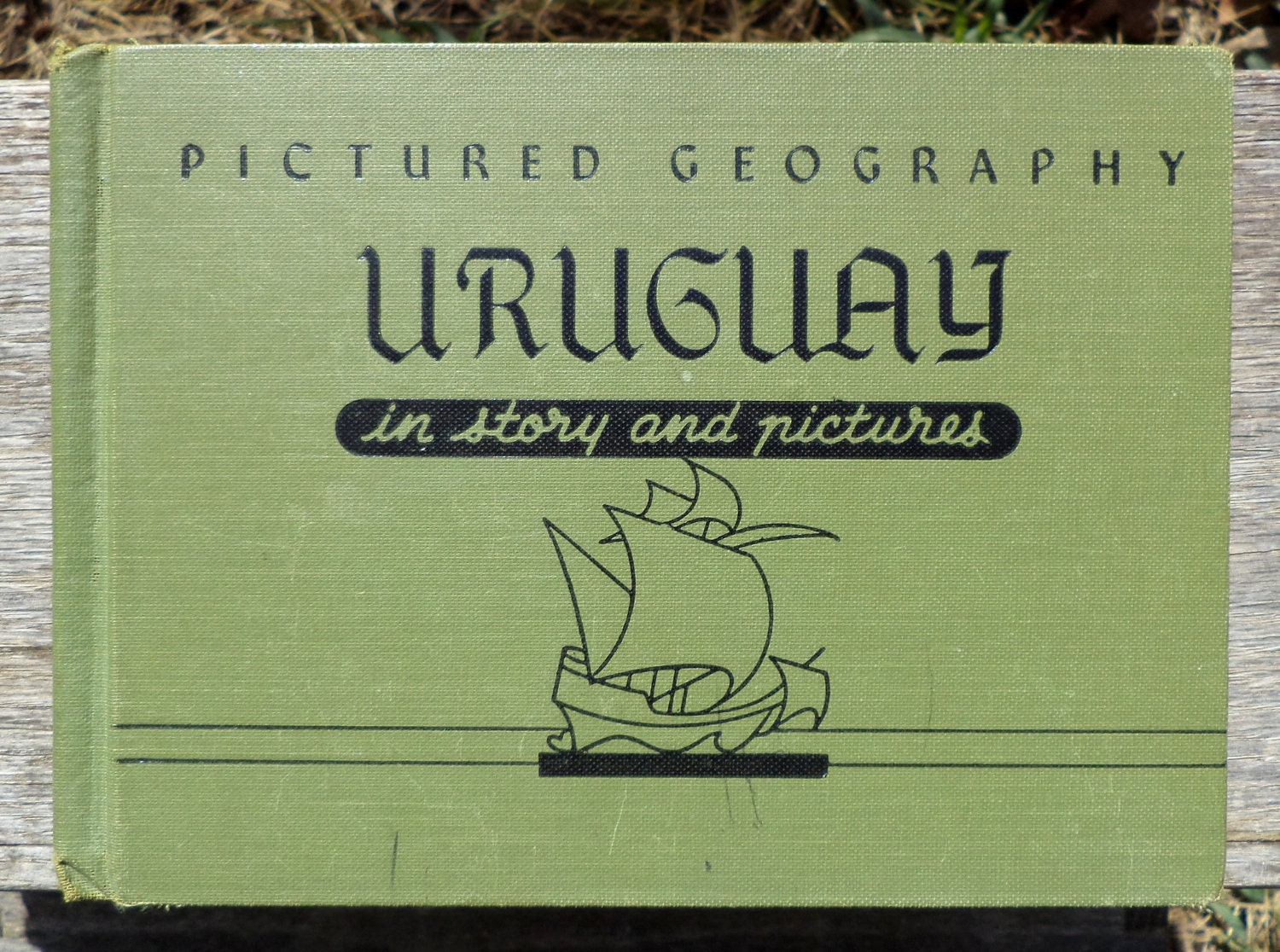Vintage Children's Book -Uruguay in Story and Pictures - by Lois Donaldson - Pictures by Kurt Wiese
