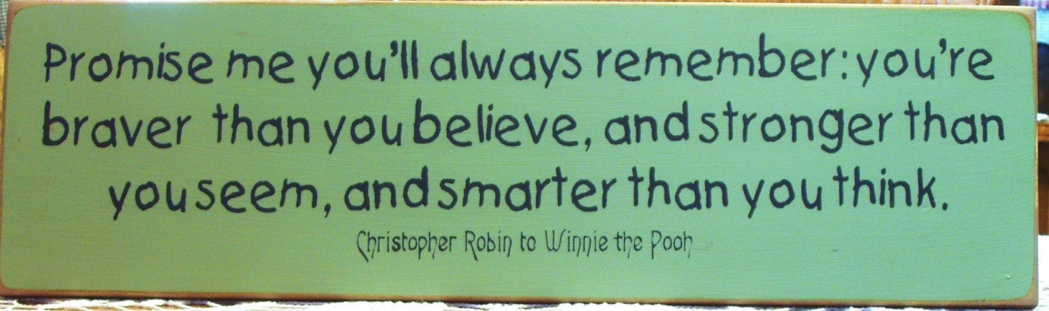 winnie pooh quotes. to Winnie the Pooh quote
