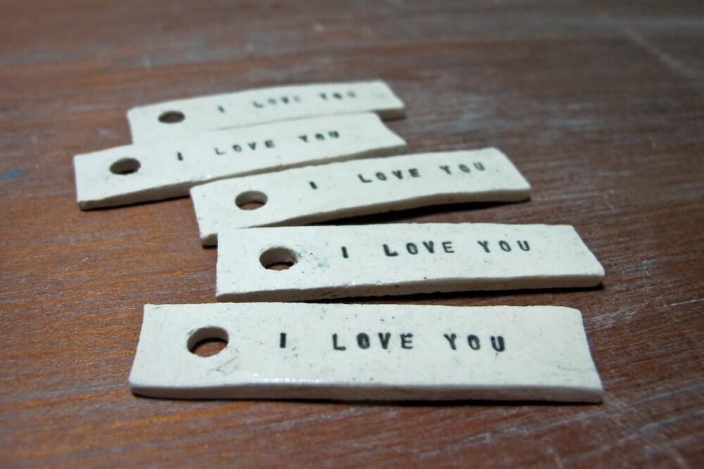 i love you -- porcelain gift tag