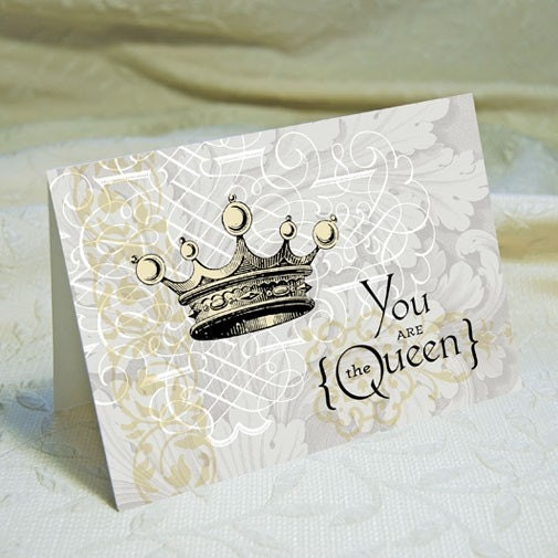 Moms The Queen Card by Two Hand Design