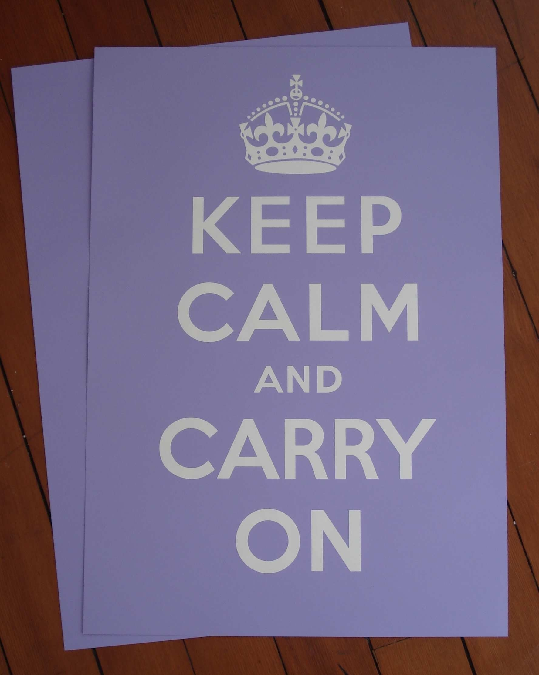Keep Calm And Carry on Poster - Lavender.