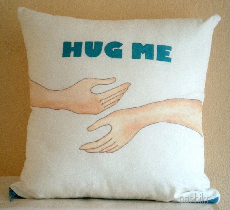 Hug Me, Valentine Throw Pillow Cover 16x16 inches, hand painted -Gift under 50 for him her  he she