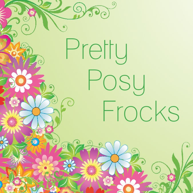 Visit Pretty Posy Frocks