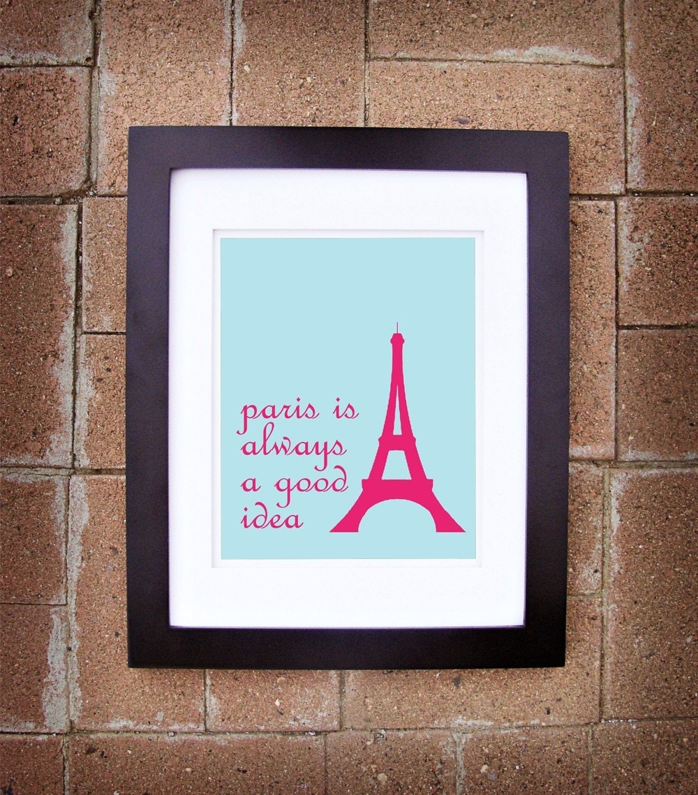 Paris is Always a Good Idea (Audrey Hepburn) - Printable Art
