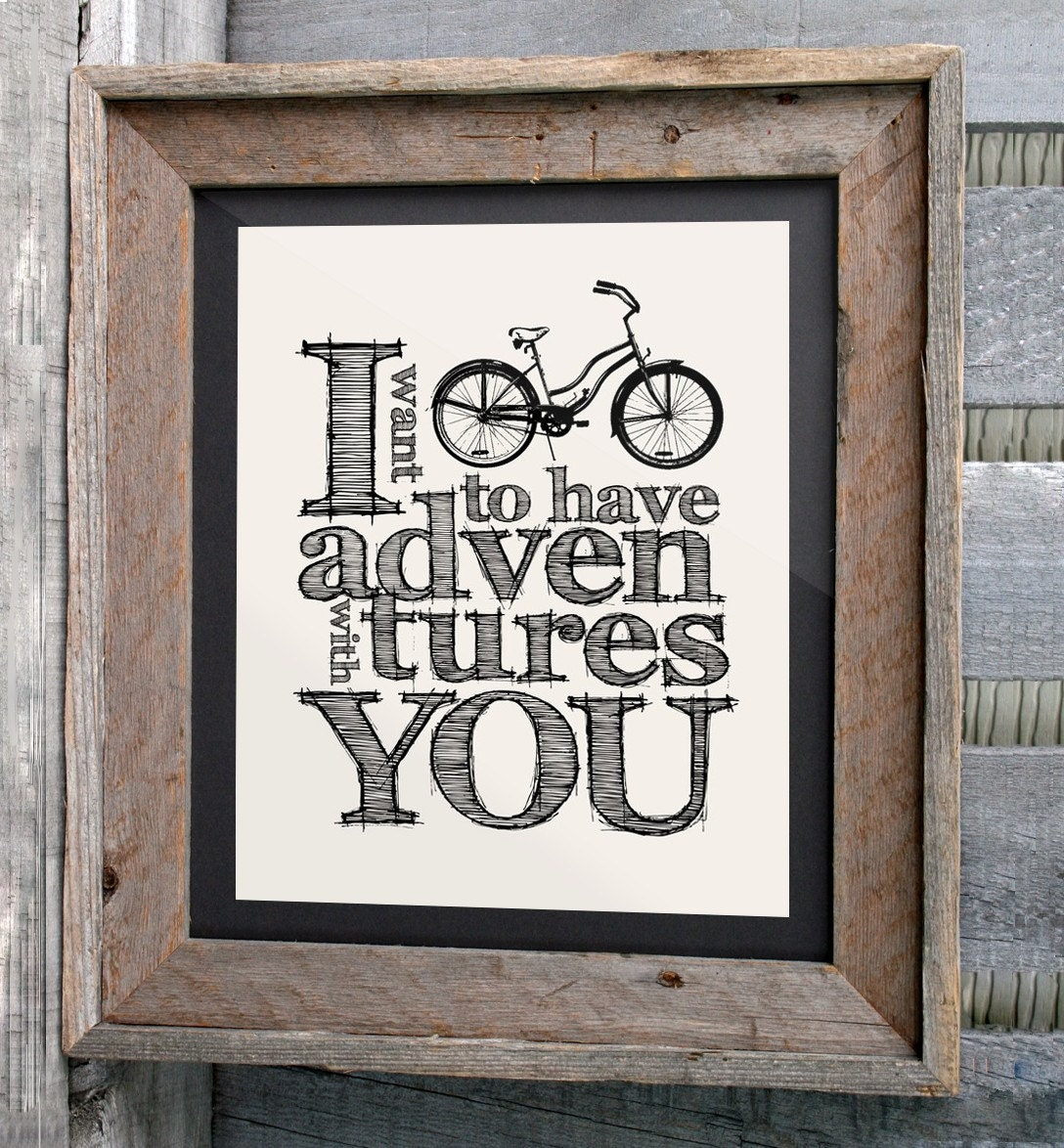 "Bicycle Art Poster - 16x20"" - ""I want to have adventures with you"" - Typographic Print"