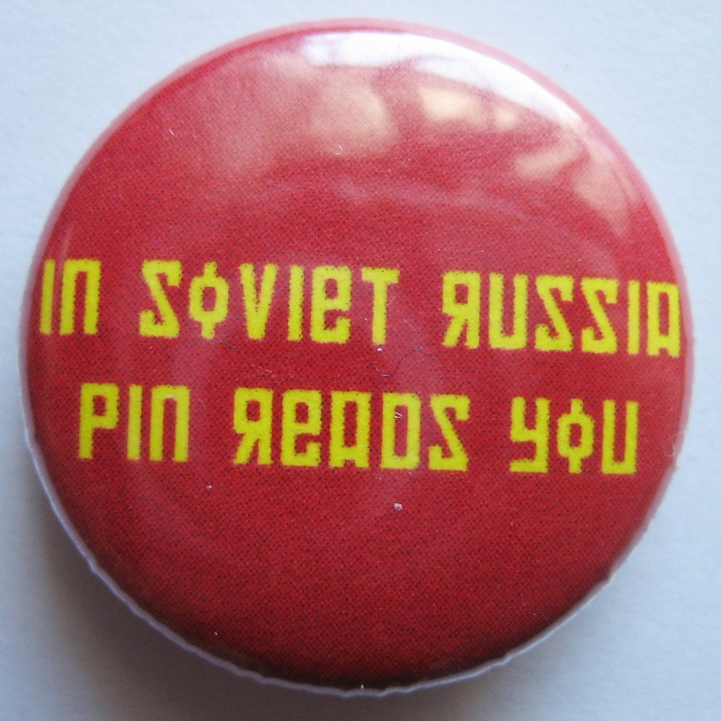 2 Pins - 1 In Soviet Russia, Pin Reads You Pin and 1 Your Choice Pin