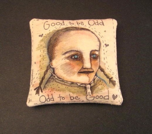 Good to be Odd,  original illustration on hand made flat muslin pillow ooak