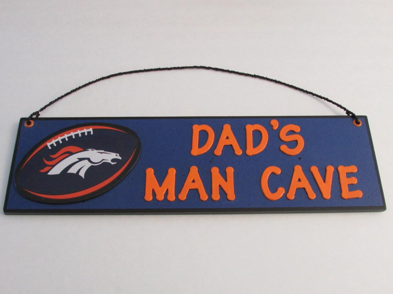 Man Cave Signs Nfl : Nfl denver broncos football dad s man cave sign by